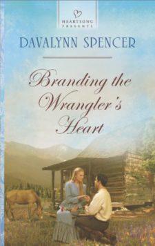 Branding the Wrangler's Heart - Davalynn Spencer